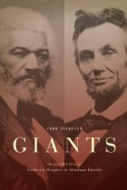 New Arrival: GIANTS: the parallel lives of Frederick Douglass and Abraham Lincoln