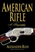 American Rifle, A Biography