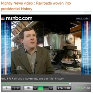 Nightly News video : Railroads woven into presidential history