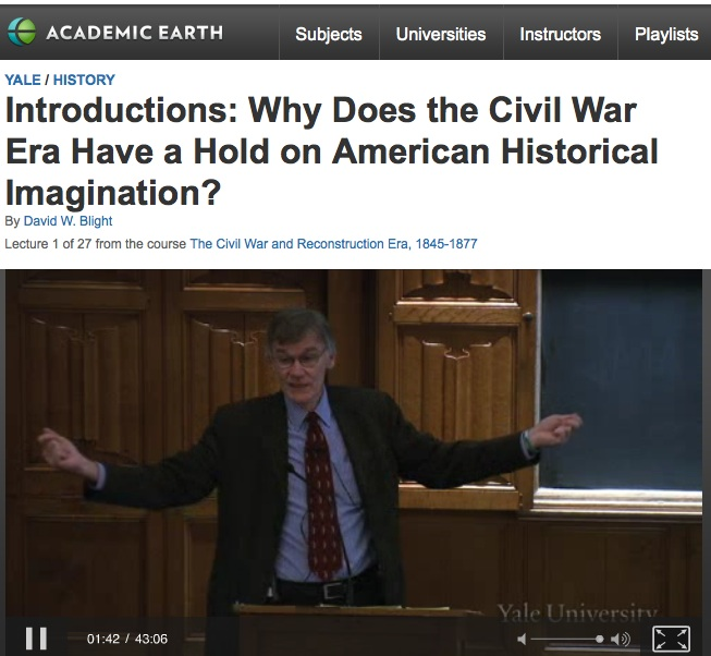 Yale's David W. Blight Lectures on the Civil War Era Online at Academic Earth