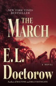 E. L. Doctorow's The March and The Whiskey Rebels: A Novel by David Liss
