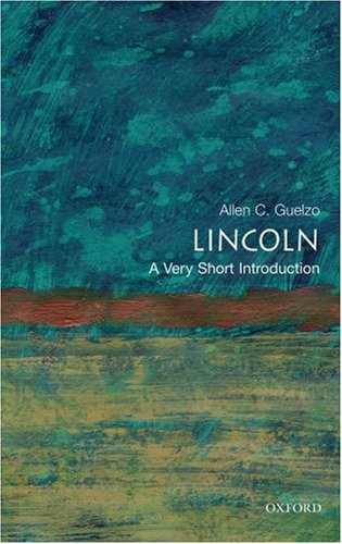 Lincoln: A Very Short Introduction