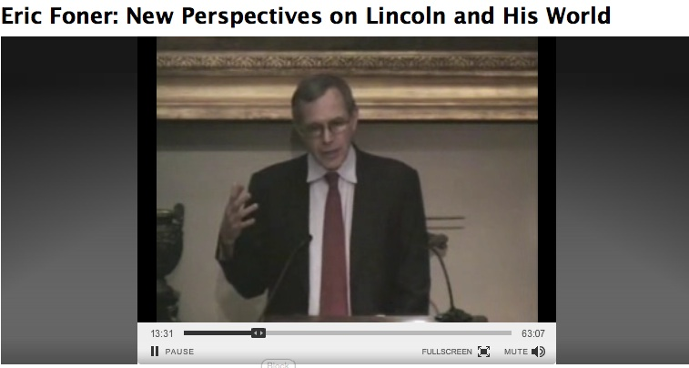 Eric Foner Lectures on Lincoln and Slavery