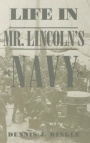 Life in Mr. Lincoln's Navy